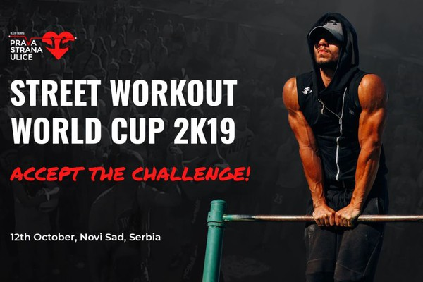 Street Workout World Cup 2k19